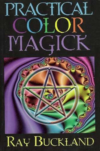 Ray Buckland - Practical Color Magick
