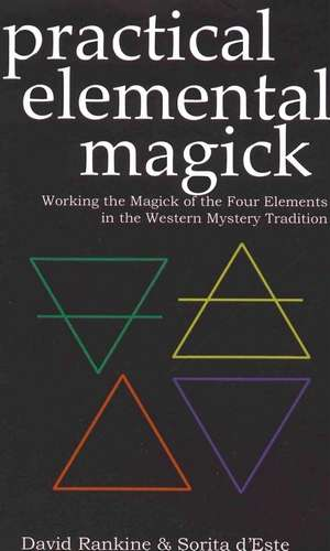 David Rankine - Practical Elemental Magick