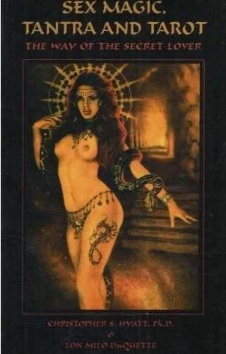 C.S. Hyatt - Sex Magic, Tantra, and Tarot