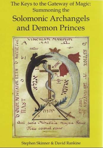 Stephen Skinner - Solomonic Archangels and Demon Princes
