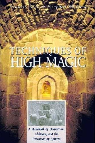 Francis King - Techniques of High Magic