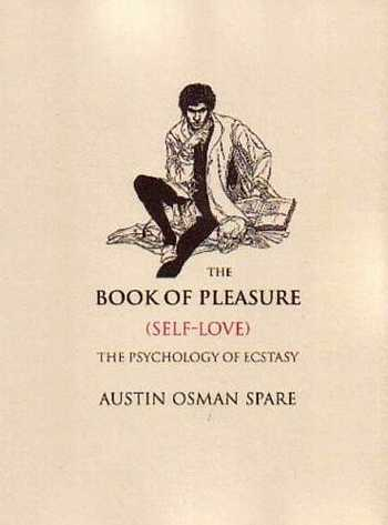 Austin Osman Spare - The Book of Pleasure
