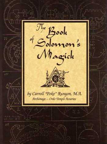 Carroll 'Poke' Runyon - The Book of Solomon's Magick