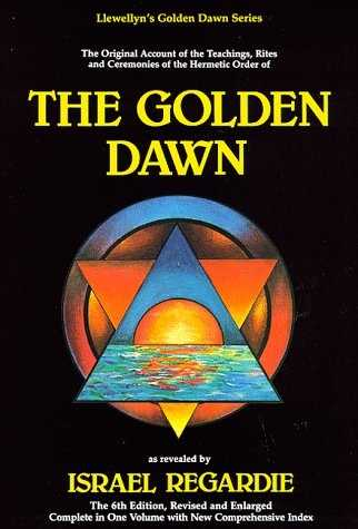 Israel Regardie - The Golden Dawn
