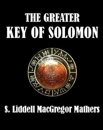S.L MacGregor Mathers - The Greater Key of Solomon