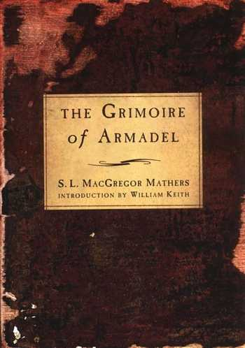 S.L MacGregor Mathers - The Grimoire of Armadel