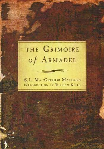 S.L. MacGregor Mathers - The Grimoire of Armadel - Click pe imagine pentru închidere