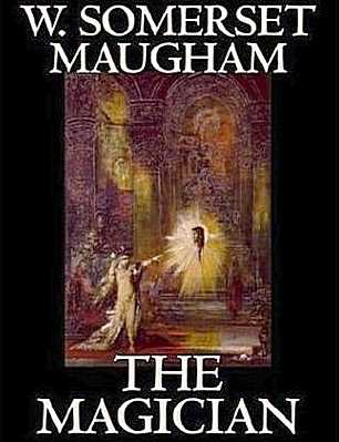 W. Somerset Maughan - The Magician