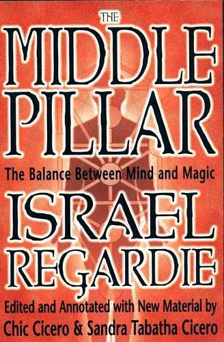 Israel Regardie - The Middle Pillar