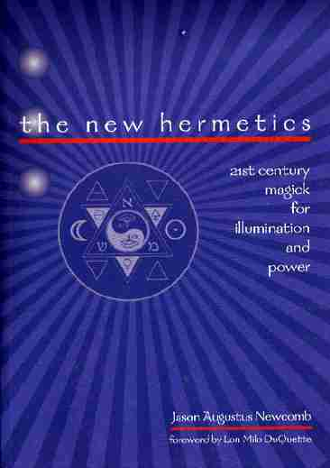 Jason Augustus Newcomb - The New Hermetics