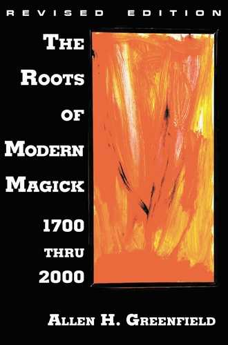 Allen Greenfield - The Roots of Modern Magick - 1700 thru 2000