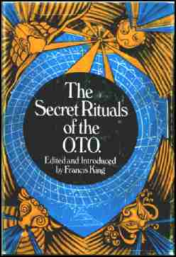 Francis King - The Secret Rituals of the O.T.O.