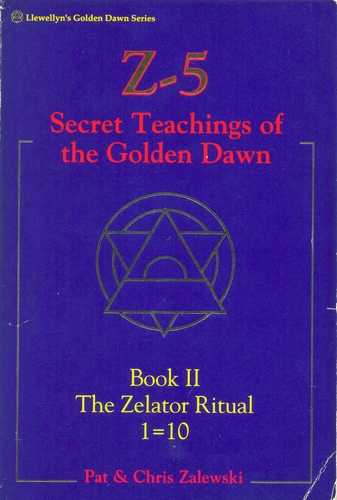 Pat Zalewski - Secret teachings of the Golden Dawn