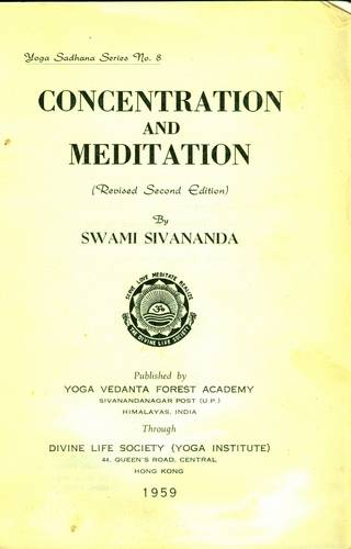 Swami Sivananda - Concentration and Meditation