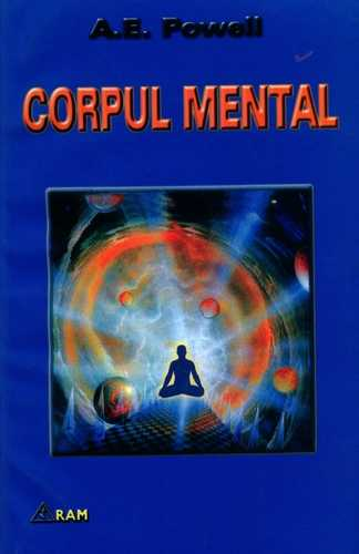 A.E. Powell - Corpul mental