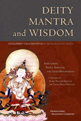 Jigme Lingpa - Deity, Mantra and Wisdom