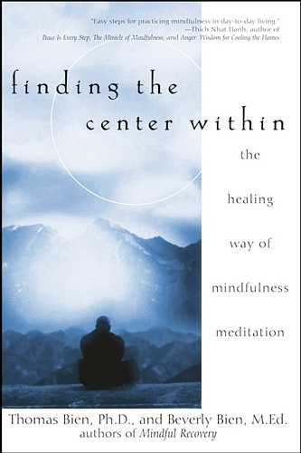 Thomas Bien - Finding the Center Within