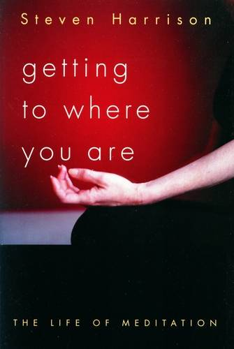 Steven Harrison - Getting to Where You Are