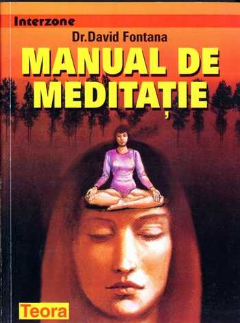 David Fontana - Manual de meditaţie
