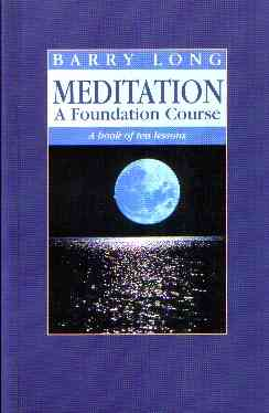 Barry Long - Meditation: A Foundation Course