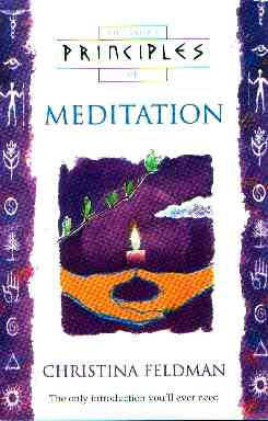 Christina Feldman - Principles of Meditation