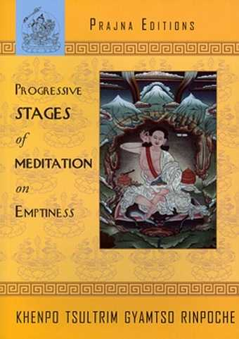 K. Tsultrim - Progressive Stages of Meditation on Emptiness