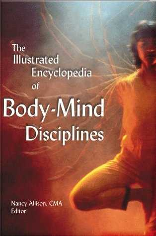 Nancy Allison - The Encyclopedia of Body-Mind Disciplines