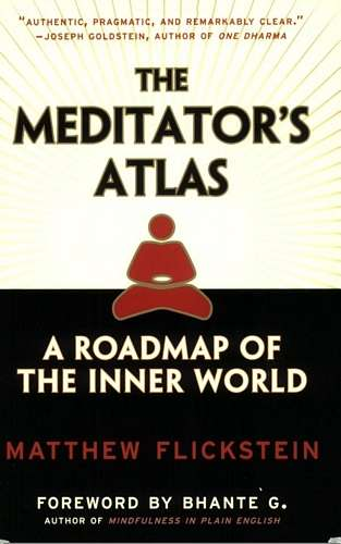 Matthew Flickstein - The Meditator's Atlas