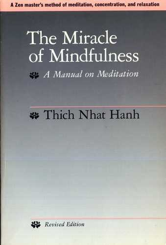 Thich Nhat Hanh - The Miracle of Mindfulness