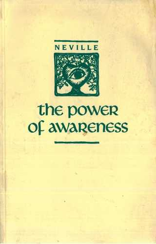 Neville Goddard - The Power of Awareness