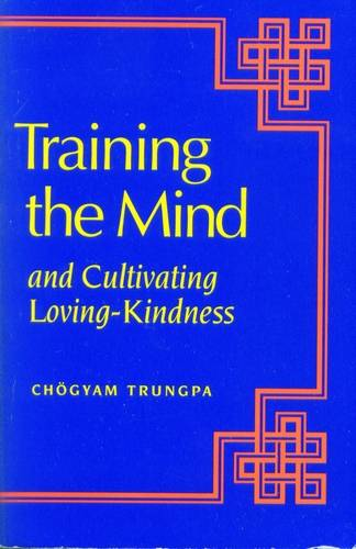 Chogyam Trungpa - Training the Mind
