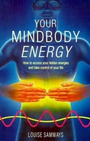 Louise Samways - Your Mindbody Energy