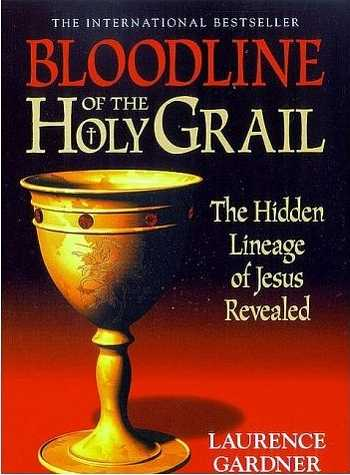 Laurence Gardner - Bloodline of the Holy Grail