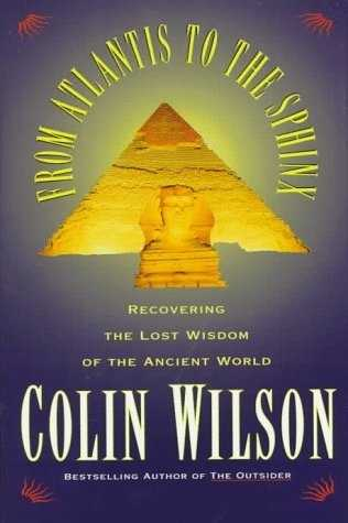 Colin Wilson - From Atlantis to the Sphinx