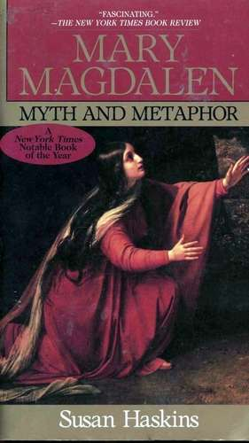Susan Haskings - Mary Magdalen - Myth and Metaphor