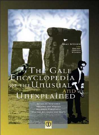 The Gale Encyclopedia of Unusual and Unexplained