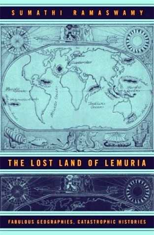 Sumathi Ramaswami - The Lost Land of Lemuria