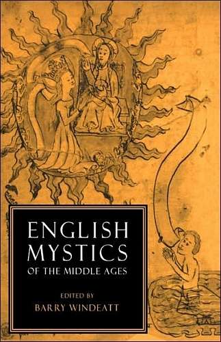 Barry Windeatt - English Mystics of the Middle Ages