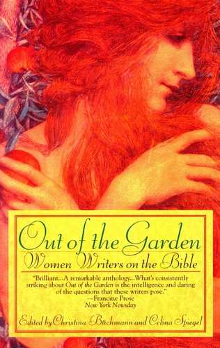*** - Out of the Garden - Women Writers on the Bible