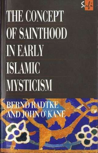 B. Radtke - The Concept of Sainthood in Early Islamic Mysticism