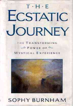 Sophy Burnham - The Ecstatic Journey