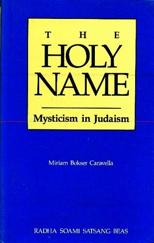 Miriam Bokser Caravella - The Holy Name - Mysticism in Judaism