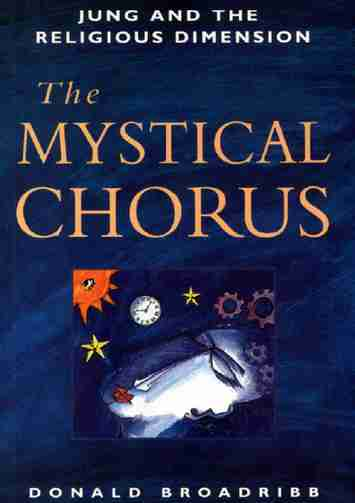 Donald Broadribb - The Mystical Chorus