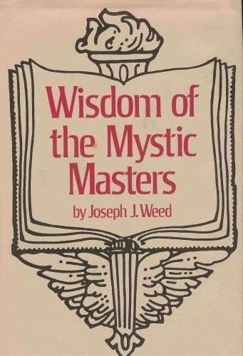 Joseph Weed - Wisdom of the Mystic Masters