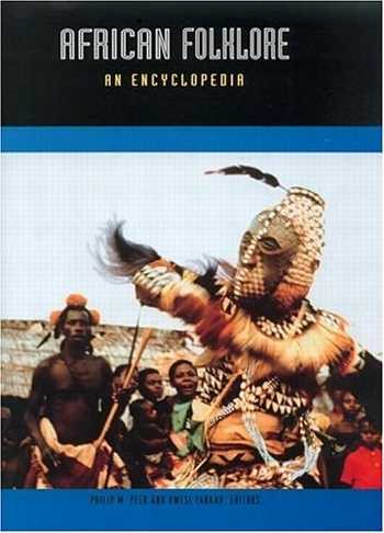 Kwasi Yankah - African Folklore - An Encyclopedia