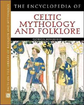 P. Monaghan - The Encyclopedia of Celtic Mythology and Folklore