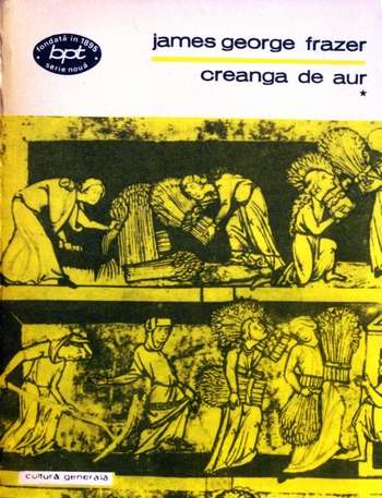 James George Frazer - Creanga de aur (vol. 1)