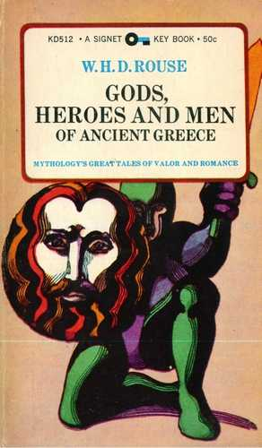 W.H.D. Rouse - Gods, Heroes and Men
