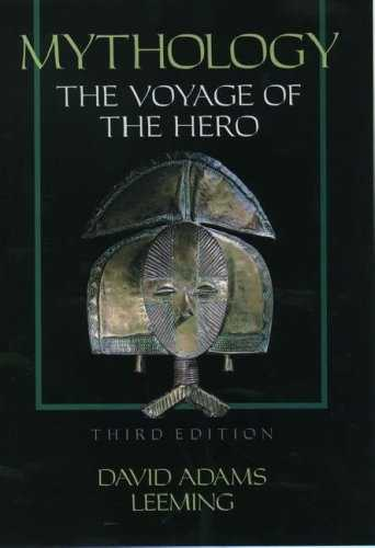 David Adams Leeming - Mythology - The Voyage of the Hero