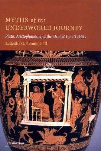 Radcliffe Edmonds - Myths of the Underworld Journey